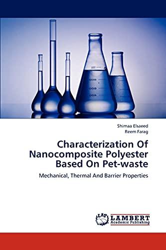 Characterization of Nanocomposite Polyester Based on Pet-Waste: Shimaa Elsaeed