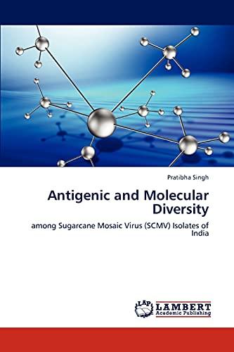 Antigenic and Molecular Diversity: among Sugarcane Mosaic Virus (SCMV) Isolates of India: Pratibha ...