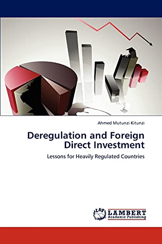 Deregulation and Foreign Direct Investment: Ahmed Mutunzi Kitunzi