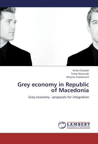 9783659296536: Grey economy in Republic of Macedonia: Grey economy - proposals for integration