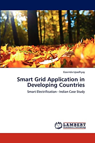 Smart Grid Application in Developing Countries: Govinda Upadhyay