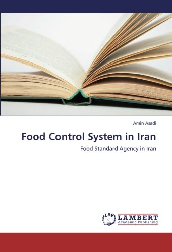 9783659297199: Food Control System in Iran: Food Standard Agency in Iran