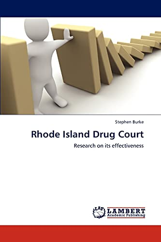 9783659297557: Rhode Island Drug Court: Research on its effectiveness