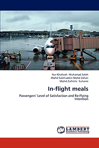 9783659298462: In-flight meals: Passengers' Level of Satisfaction and Re-Flying Intention