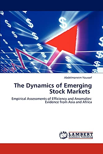 The Dynamics of Emerging Stock Markets: Abdelmoneim Youssef