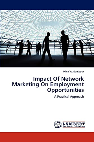 Impact of Network Marketing on Employment Opportunities: Mina Yazdanipour