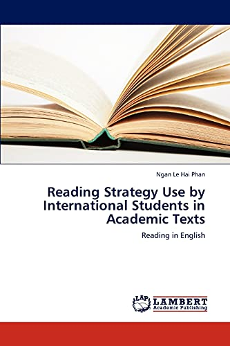 9783659299285: Reading Strategy Use by International Students in Academic Texts: Reading in English