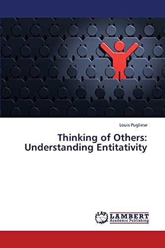 Thinking of Others: Understanding Entitativity: Louis Pugliese
