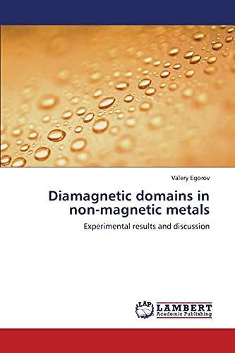 Diamagnetic Domains in Non-Magnetic Metals: Valery Egorov