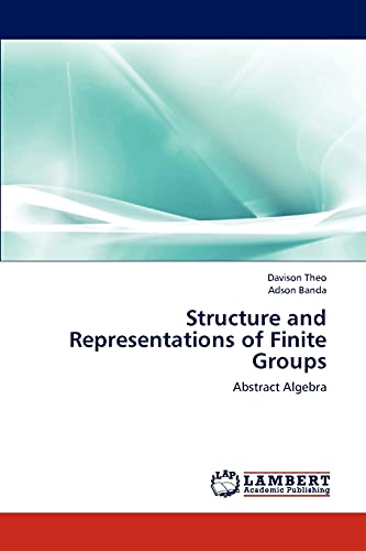 9783659302046: Structure and Representations of Finite Groups: Abstract Algebra