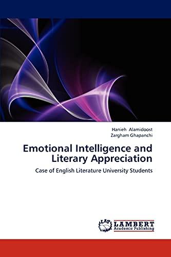 9783659302732: Emotional Intelligence and Literary Appreciation: Case of English Literature University Students