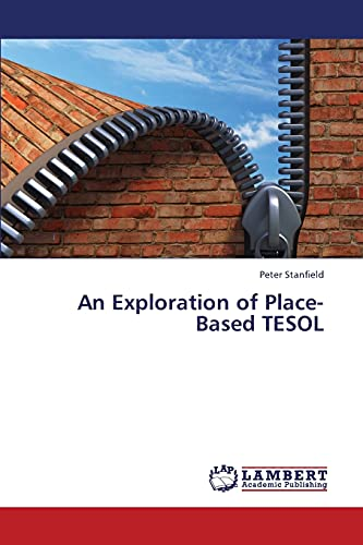 An Exploration of Place-Based TESOL: Peter Stanfield