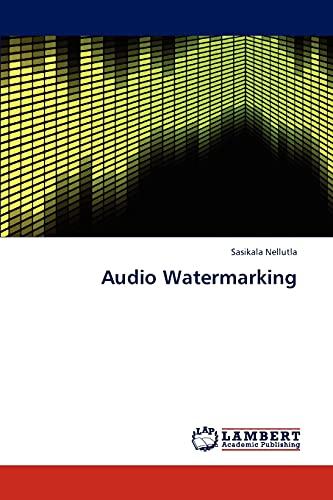 9783659303586: Audio Watermarking