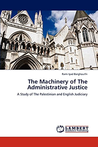 The Machinery of the Administrative Justice: Rami Iyad Barghouthi