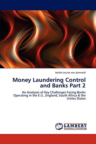 Money Laundering Control and Banks Part 2: Izelde Louise Van Jaarsveld