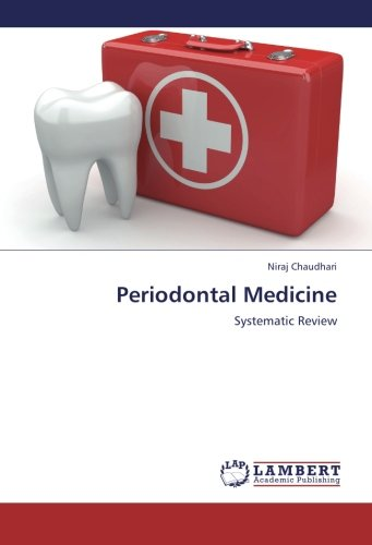 9783659304507: Periodontal Medicine: Systematic Review