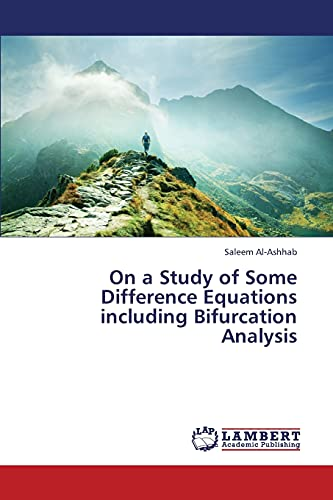 9783659304866: On a Study of Some Difference Equations Including Bifurcation Analysis
