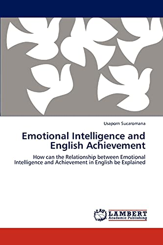 Emotional Intelligence and English Achievement: Usaporn Sucaromana