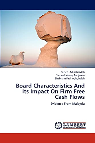 9783659305108: Board Characteristics And Its Impact On Firm Free Cash Flows: Evidence From Malaysia
