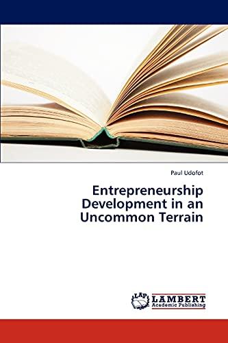 9783659305337: Entrepreneurship Development in an Uncommon Terrain