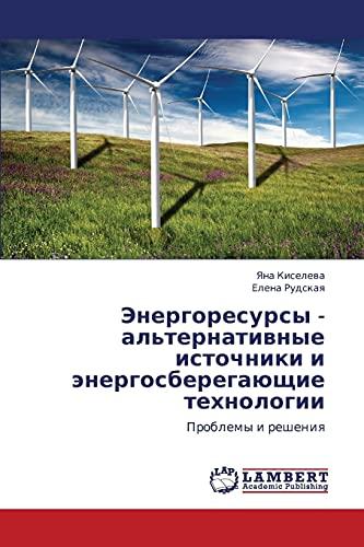Energoresursy - Alternativnye Istochniki I Energosberegayushchie Tekhnologii: Elena Rudskaya