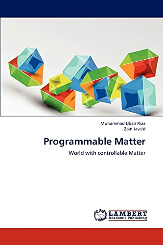 9783659306785: Programmable Matter: World with controllable Matter
