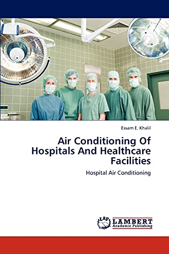 9783659307768: Air Conditioning Of Hospitals And Healthcare Facilities: Hospital Air Conditioning