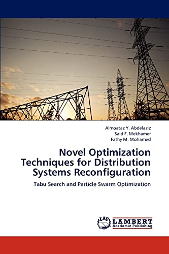 9783659308642: Novel Optimization Techniques for Distribution Systems Reconfiguration: Tabu Search and Particle Swarm Optimization