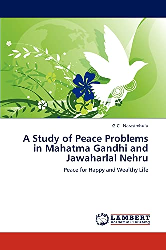 A Study of Peace Problems in Mahatma: Narasimhulu, G.C.