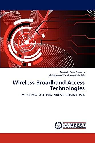 9783659310584: Wireless Broadband Access Technologies: MC-CDMA, SC-FDMA, and MC-CDMA-FDMA