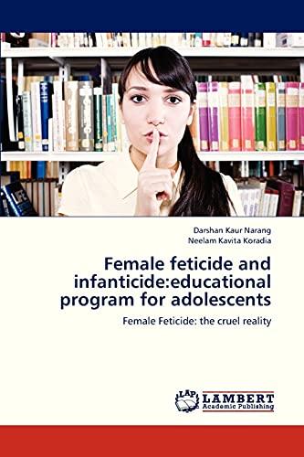 Female Feticide and Infanticide: Narang Darshan Kaur,