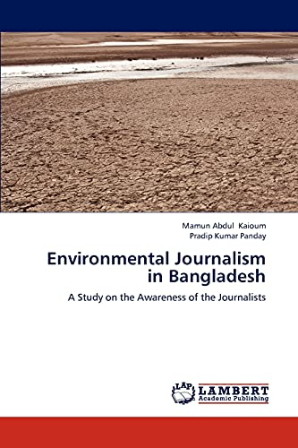 Environmental Journalism in Bangladesh: Mamun Abdul Kaioum