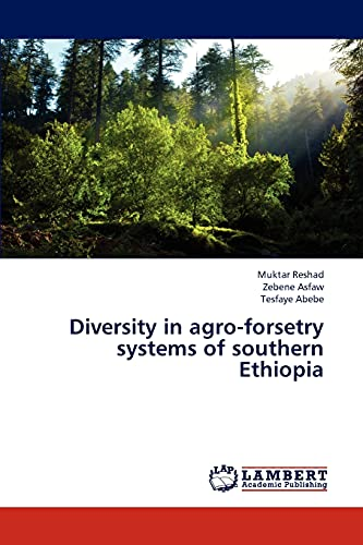 Diversity in agro-forsetry systems of southern Ethiopia: TESFAYE ABEBE