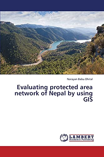 9783659316111: Evaluating protected area network of Nepal by using GIS