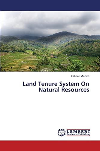 Land Tenure System On Natural Resources: Fabrice Muhire
