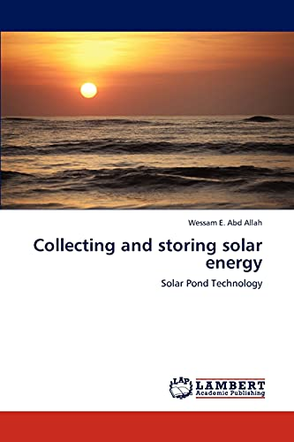9783659316500: Collecting and storing solar energy: Solar Pond Technology