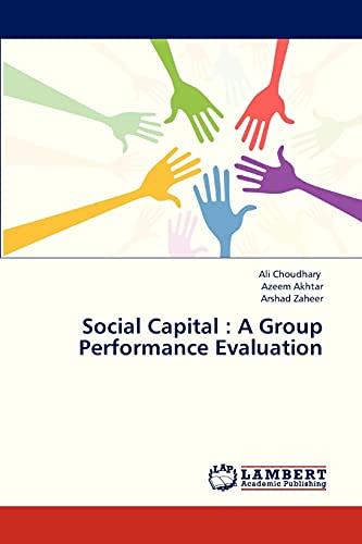 9783659316838: Social Capital : A Group Performance Evaluation