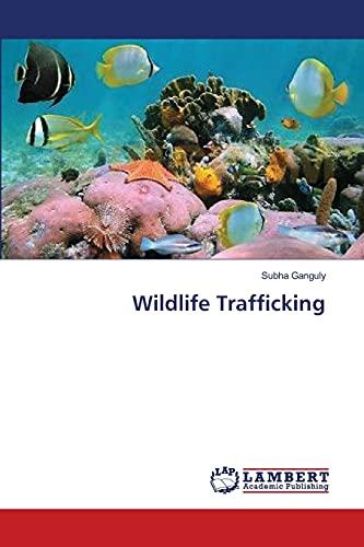 Wildlife Trafficking: Subha Ganguly