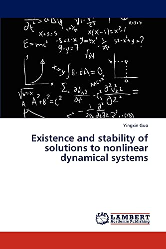 Existence and stability of solutions to nonlinear dynamical systems: Yingxin Guo