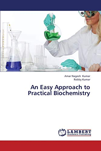 9783659319280: An Easy Approach to Practical Biochemistry