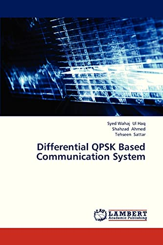 9783659320095: Differential QPSK Based Communication System