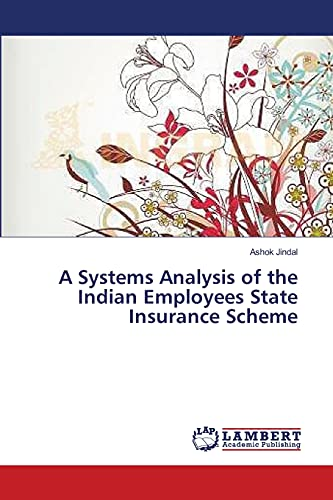 9783659320170: A Systems Analysis of the Indian Employees State Insurance Scheme