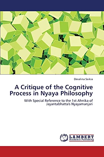 A Critique of the Cognitive Process in Nyaya Philosophy: Devalina Saikia