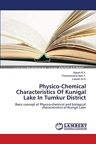 Physico-Chemical Characteristics of Kunigal Lake in Tumkur District: Parameswara Naik T.