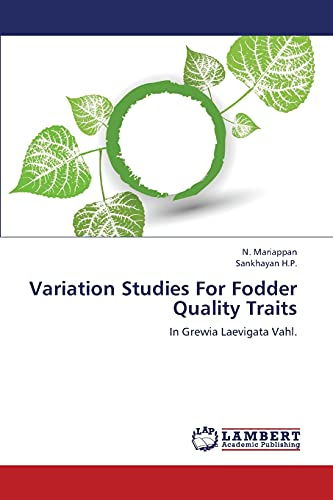 9783659322112: Variation Studies For Fodder Quality Traits: In Grewia Laevigata Vahl.