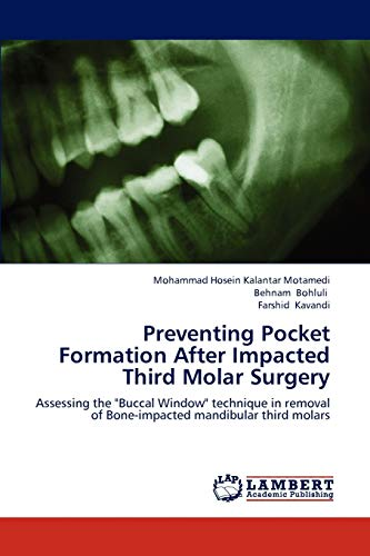 9783659323188: Preventing Pocket Formation After Impacted Third Molar Surgery: Assessing the