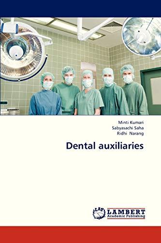 9783659324024: Dental auxiliaries