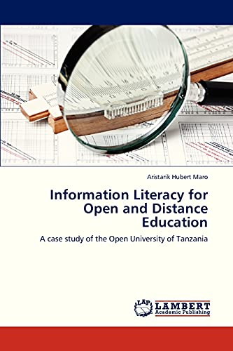 9783659324376: Information Literacy for Open and Distance Education: A case study of the Open University of Tanzania