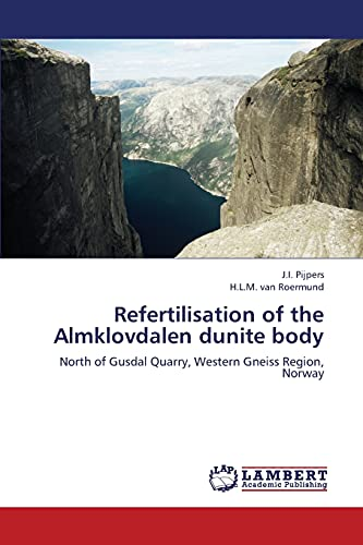 Refertilisation of the Almklovdalen dunite body: J. I. Pijpers