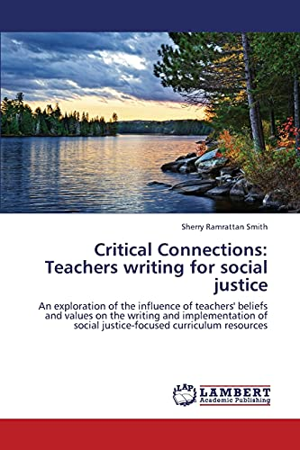 Critical Connections: Teachers Writing for Social Justice: Sherry Ramrattan Smith